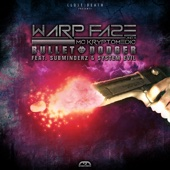 Bulletdodger (feat. System Evil, Subminderz & Mc Kryiptomedic) - EP