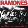 Live January 7, 1978 at the Palladium, NYC, Ramones