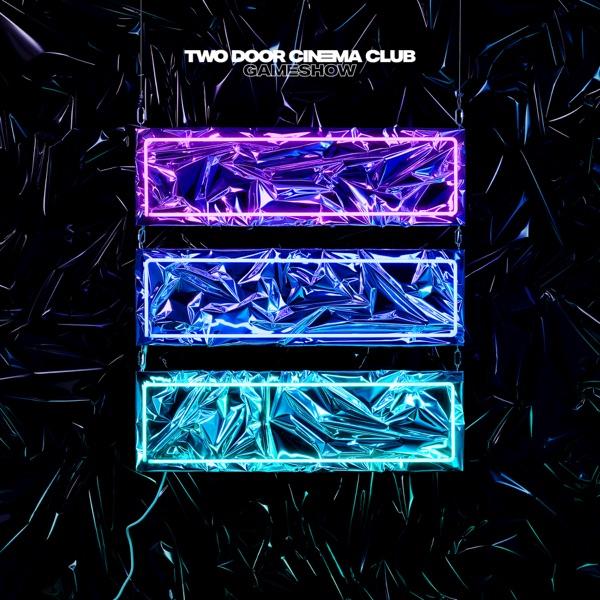 Two Door Cinema Club Gameshow (Deluxe Edition) Album Cover
