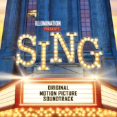 Various Artists - Sing (Original Motion Picture Soundtrack) artwork