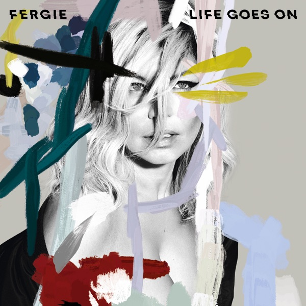 Fergie - Life Goes On - Single [iTunes Plus AAC M4A] (2016)
