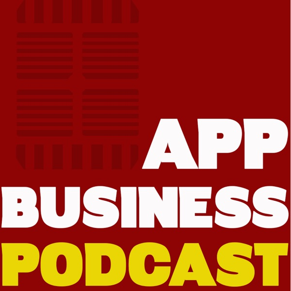 App Business Podcast | Mobile App News | Mobile App Marketing | ABP features discussions Apple Apps,...