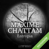 Entropia (Autre Monde 4) - Maxime Chattam