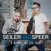 Seiler Und Speer - I kenn di vo wo Grafik
