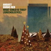 What Child Is This? (Greensleeves) - August Burns Red Cover Art