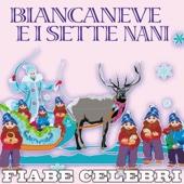 Fiabe Celebri: Biancaneve e i sette nani