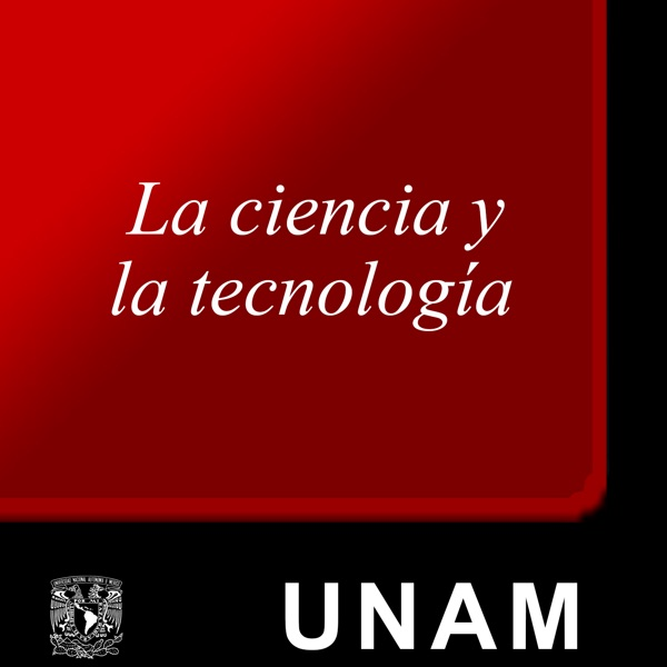 La ciencia y la tecnología