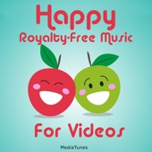 Happy Royalty Free Music for Videos