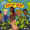 Kap Ain't Nun (Remix) [feat. 2 Chainz]