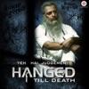 Yeh Hai Judgement Hanged Till Death