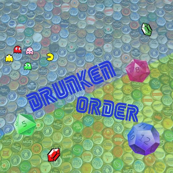 The Drunken Order Podcast
