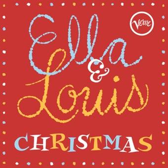 Ella & Louis Christmas – Ella Fitzgerald & Louis Armstrong