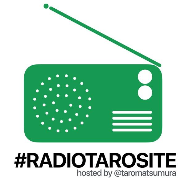 #radiotarosite - モバイルテック時代のライフスタイル
