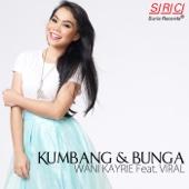 Kumbang & Bunga (feat. Viral) - Wani Kayrie & Viral