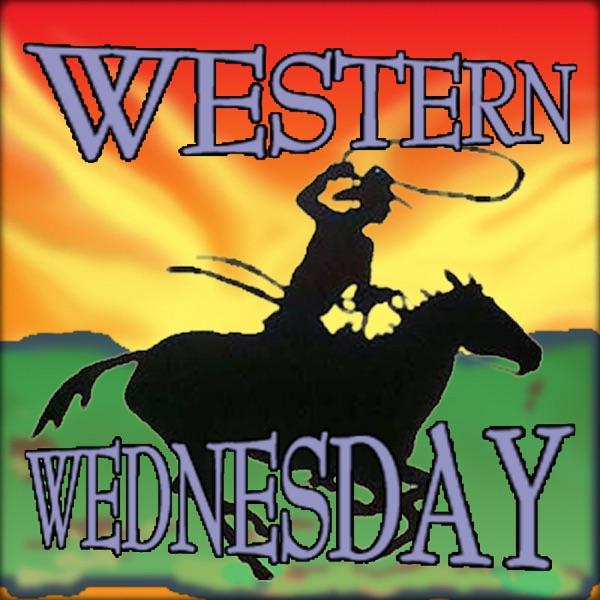 Western Wednesday  Classic Westerns