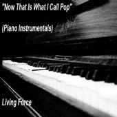 Now That's What I Call Pop Music - LivingForce