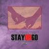 Stay or Go (feat. Mic Vee & Eyon) - Single