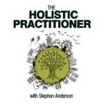 The Holistic Practitioner Podcast