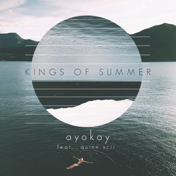 Kings of Summer (feat. Quinn XCII)