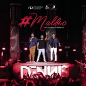 [Baixar ou Ouvir] Malbec (Ao Vivo) [feat. Dennis DJ] em MP3
