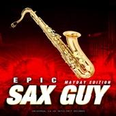 Epic Sax Guy (Mayday Edition) - SkyZlimit