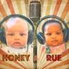 Honey & Rue Podcast