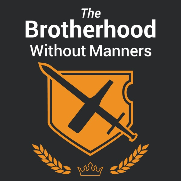 The Brotherhood Without Manners
