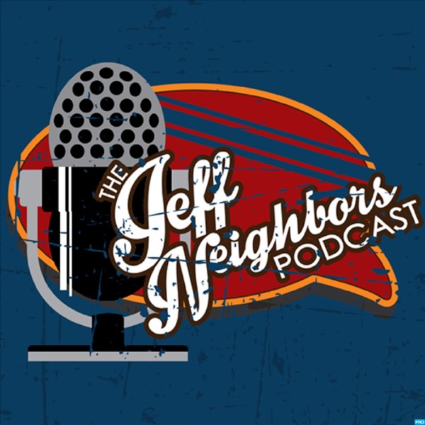 The Jeff Neighbors' Podcast