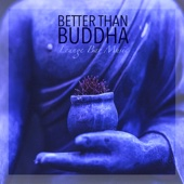 Better than Buddha - Lounge Bar Music and Easy Listening Smooth Jazz Electro Lounge Mix