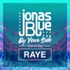 Free Download By Your Side (feat. RAYE) - Jonas Blue MP3 3GP MP4 FLV WEBM MKV Full HD 720p 1080p bluray