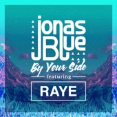 Jonas Blue - By-Your-Side-(feat.-RAYE)