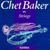 As time goes by  - Chet Baker