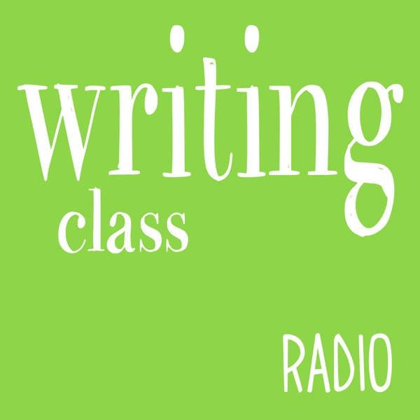 Listen to episodes of writing class radio on podbay