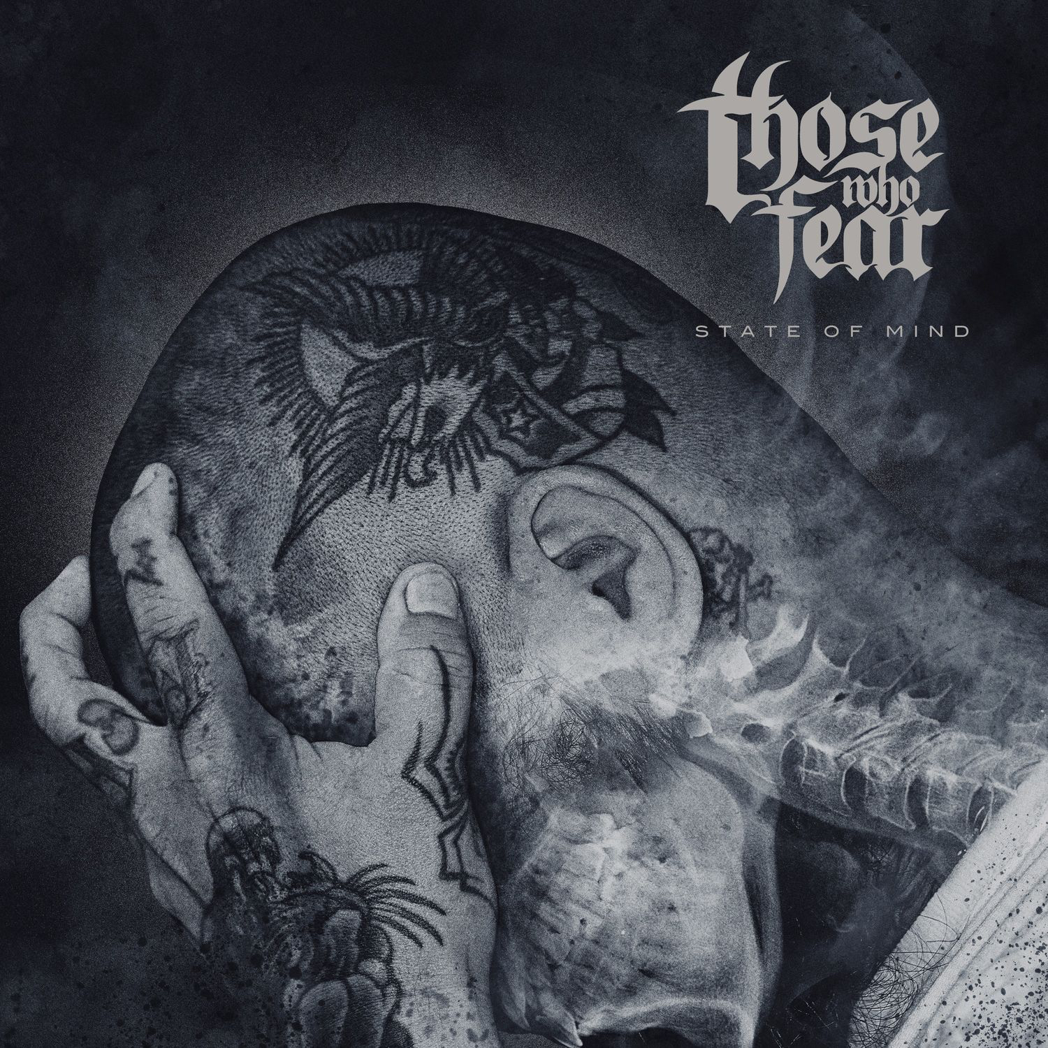Those Who Fear - State of Mind (2016)