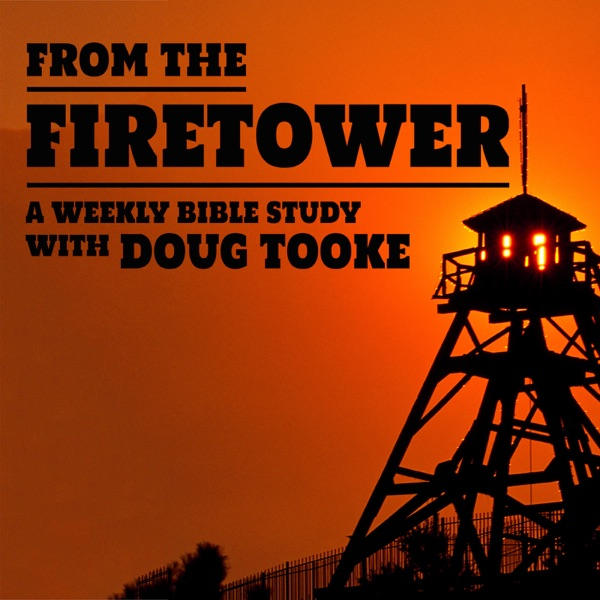 From the Firetower podcast