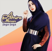 Download Lagu MP3 Amira Othman - Jaga-Jaga