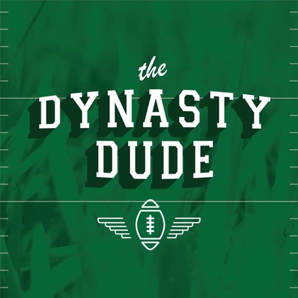 The Dynasty Dude | Dynasty Fantasy Football | Fantasy Football