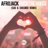 Rock the House (Sag & Chasner Remix) - Single