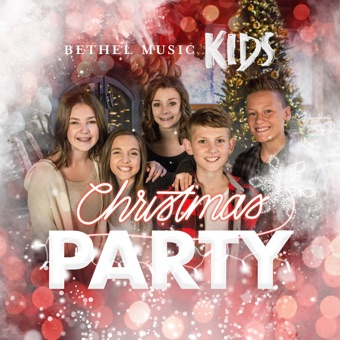 Bethel Music Kids Christmas Party – EP – Bethel Music Kids