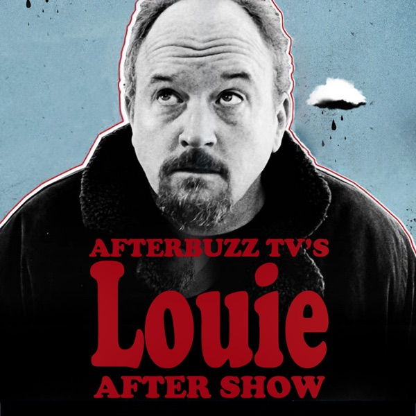 Louie S:5 | The Road Part 1 E:7 | AfterBuzz TV AfterShow
