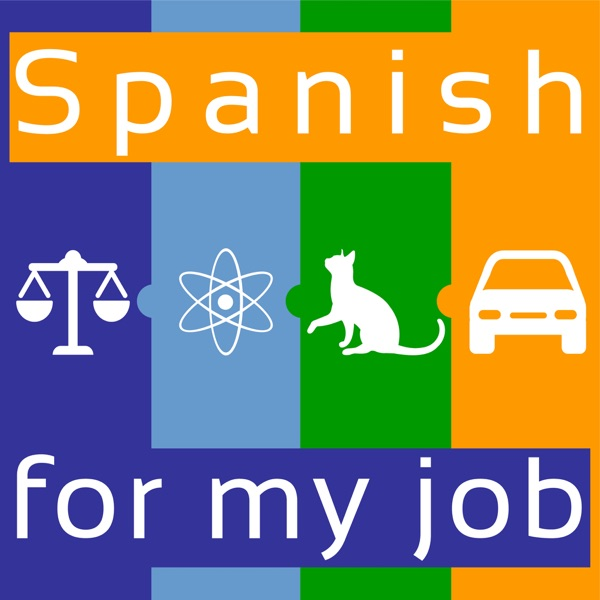 Spanish for my job | HQ | Podcast