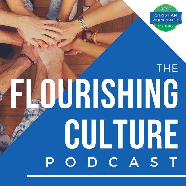 The Flourishing Culture Podcast