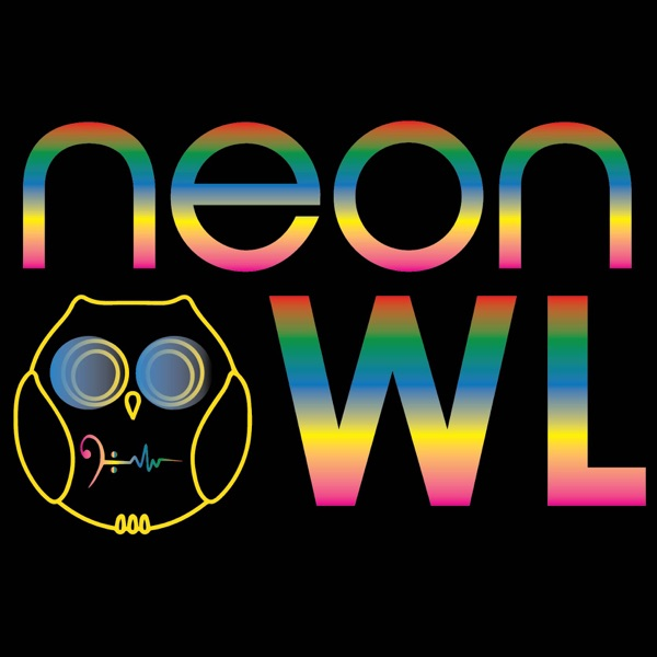 The Neon Owl Show | Up close and personal with artists and entrepreneurs in the EDM industry