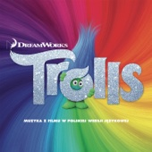 Trolls Original Motion Picture Soundtrack Various Artists Ustaw na halo granie
