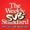 The Weekly Substandard | A nerdcast on movies and pop-culture