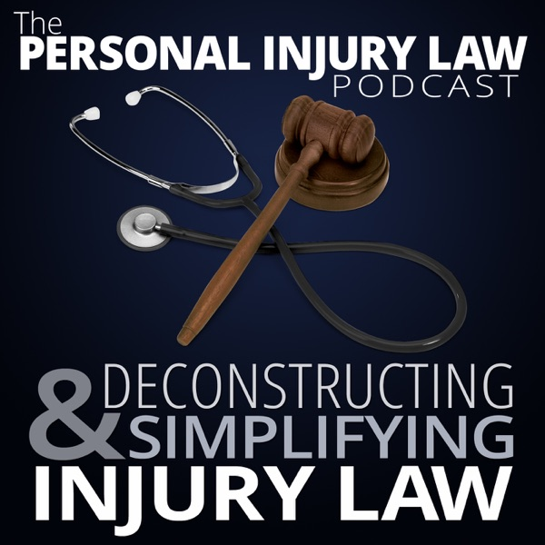 The Personal Injury Law Podcast