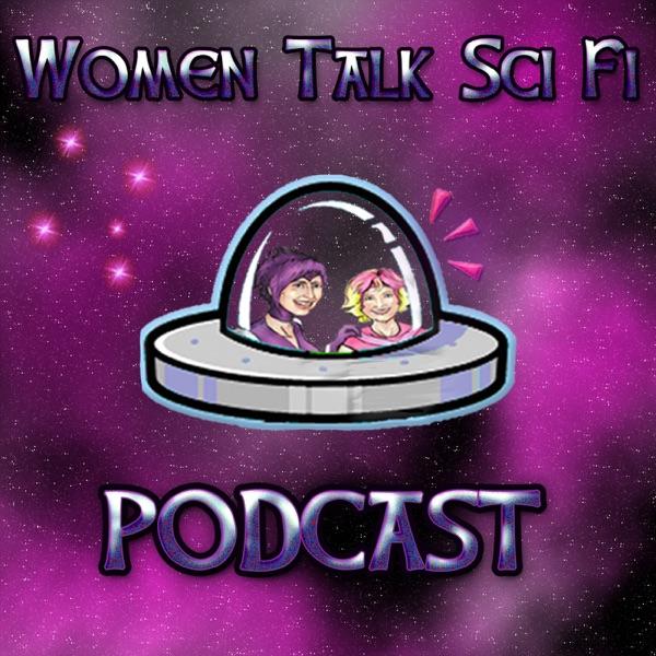 Women Talk Sci Fi