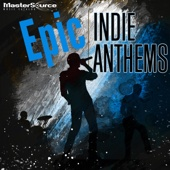 Epic Indie Anthems