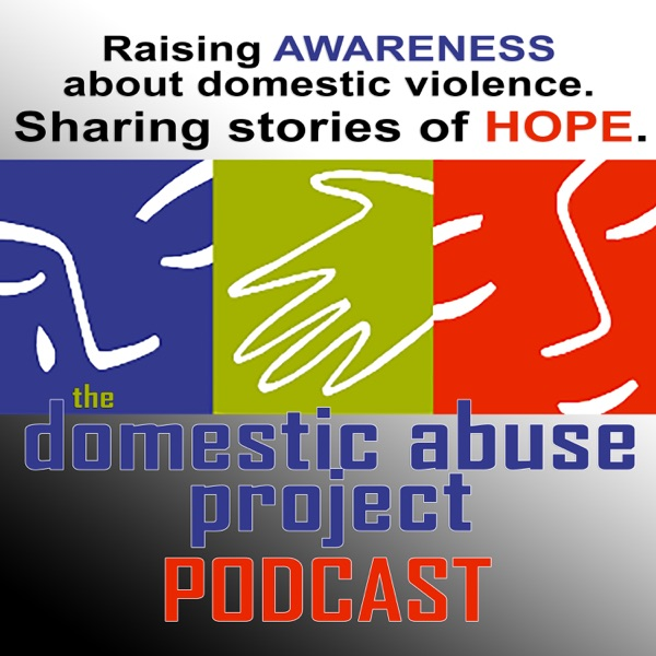 The Domestic Abuse Project Podcast