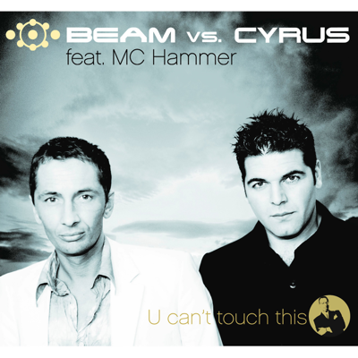Beam vs. Cyrus feat. MC Hammer-U Can't Touch This